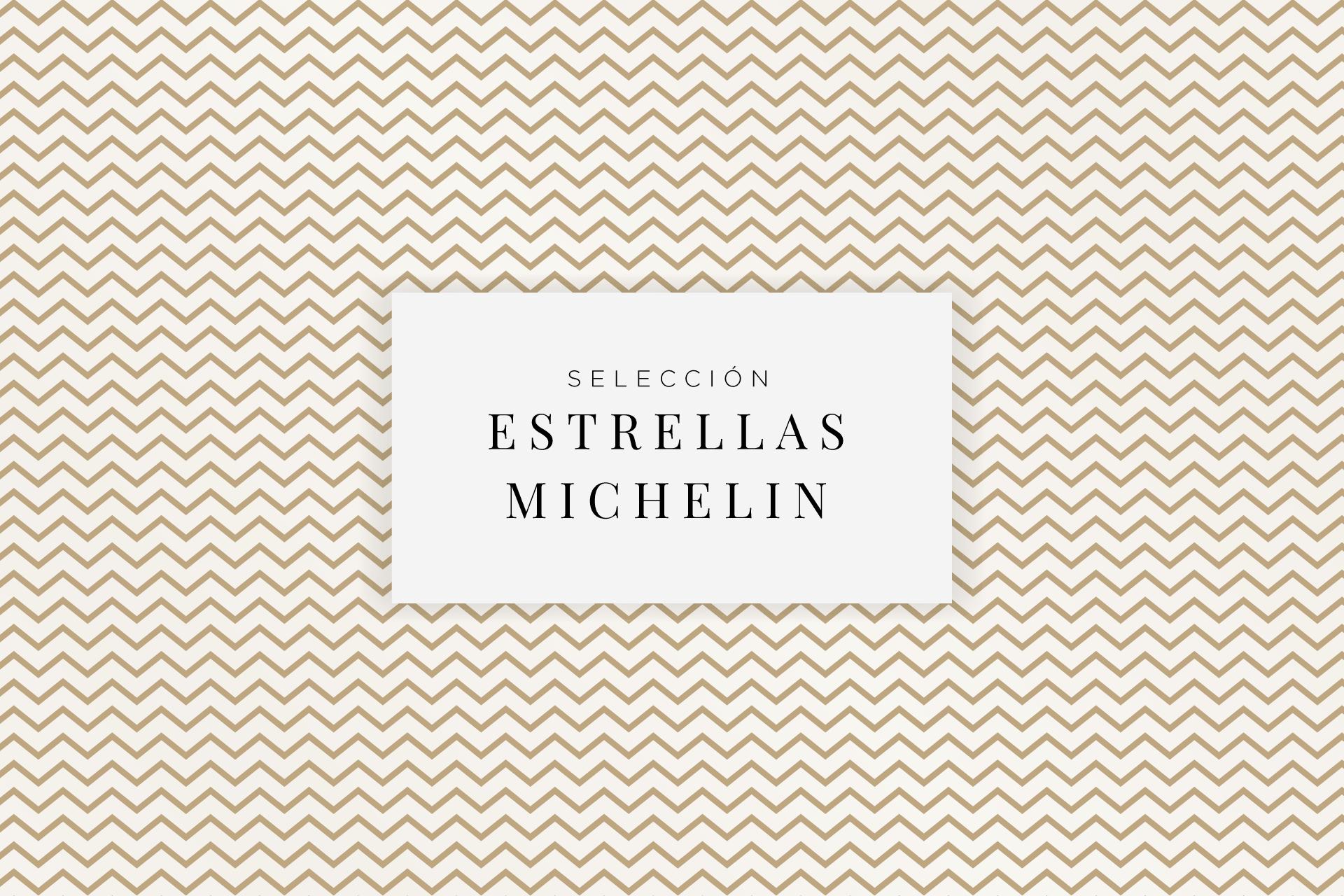 Selección Estrella Michelin